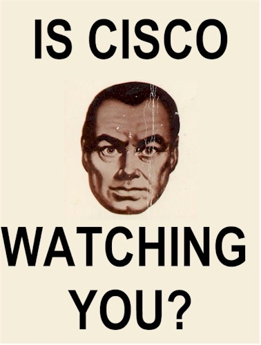 Is Cisco Watching You?